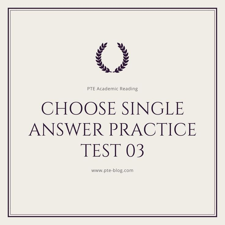 PTE Academic Reading: MCQ - Choose Single Answer Practice Test 03