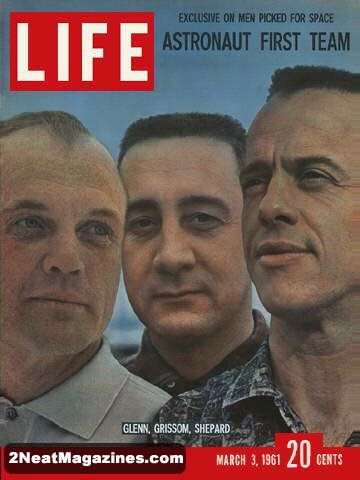 Life Magazine March 3, 1961: Cover - Glenn, Grissom and Shepard first astronauts.