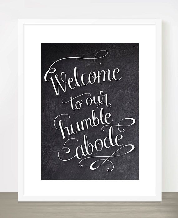 Welcome To Our Humble Abode: Welcome To Our Humble Abode Printable By HappyHandsProject
