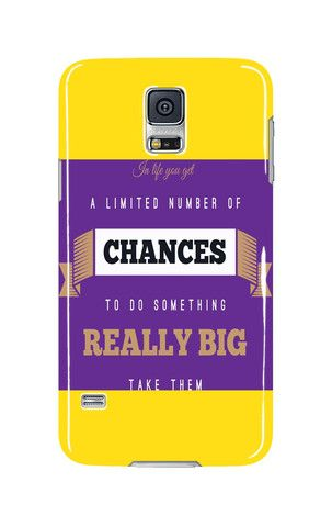 Mobile Case - iPhone - Samsung - Tablet - In life you get a limited number of chance