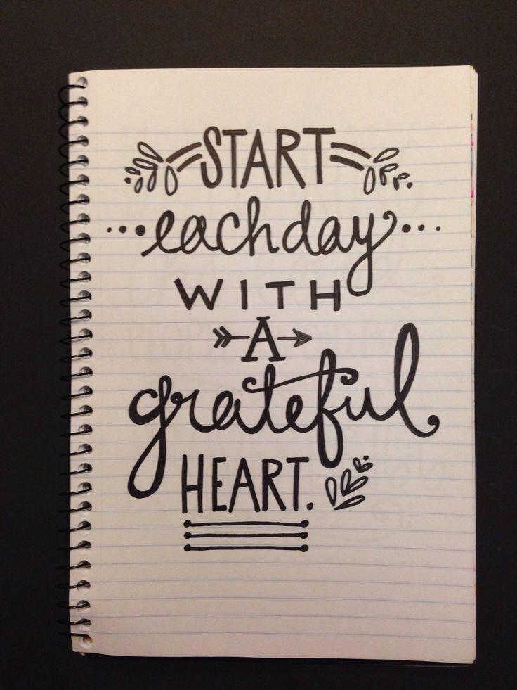 Start each day with a grateful heart. A joyful heart is good medicine. Bible verse