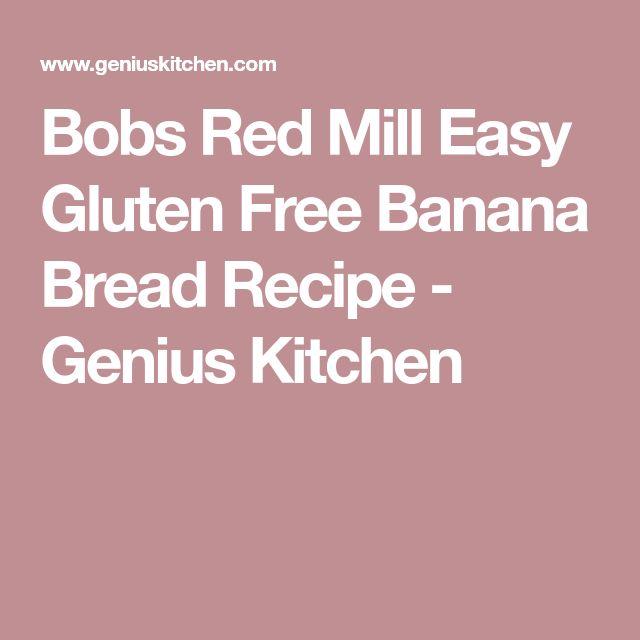 Bobs Red Mill Easy Gluten Free Banana Bread Recipe - Genius Kitchen