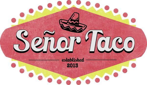 Senor Taco | Restaurant Branding on Behance