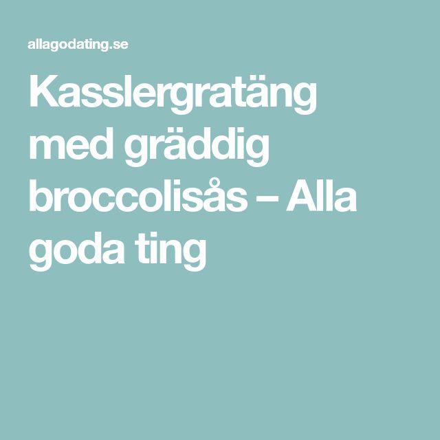 Kasslergratäng med gräddig broccolisås – Alla goda ting