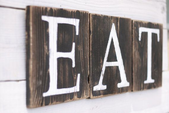 Hey, I found this really awesome Etsy listing at https://www.etsy.com/listing/188994540/eat-sign-rustic-reclaimed-wood-country