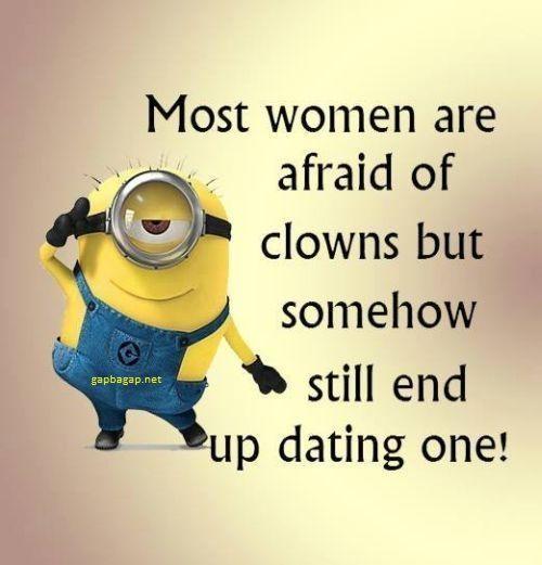 Funny #Minions Quotes About Women vs. Clowns... - Clowns, Funny, funny minion quotes, Minions, Quotes, Women - Minion-Quotes.com
