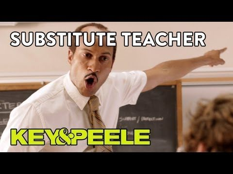 If you have even been a teacher, you will love this!  Key & Peele: Substitute Teacher