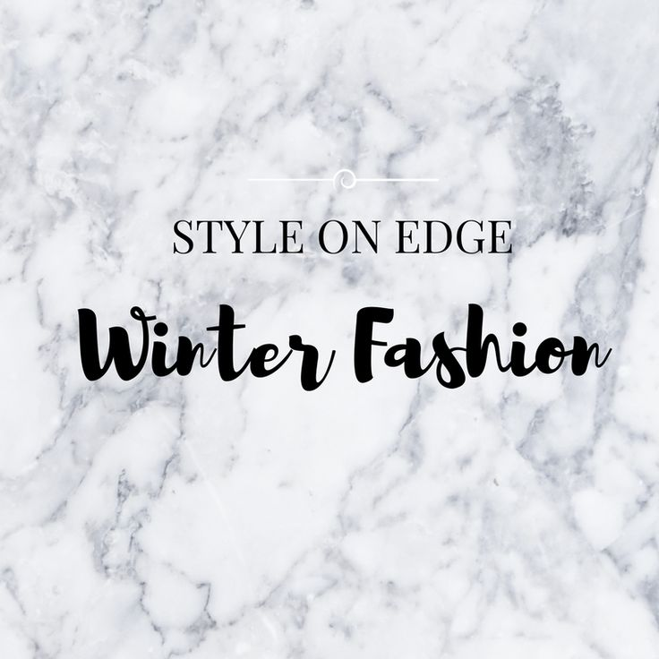 All the winter fashion pins from Style On Edge