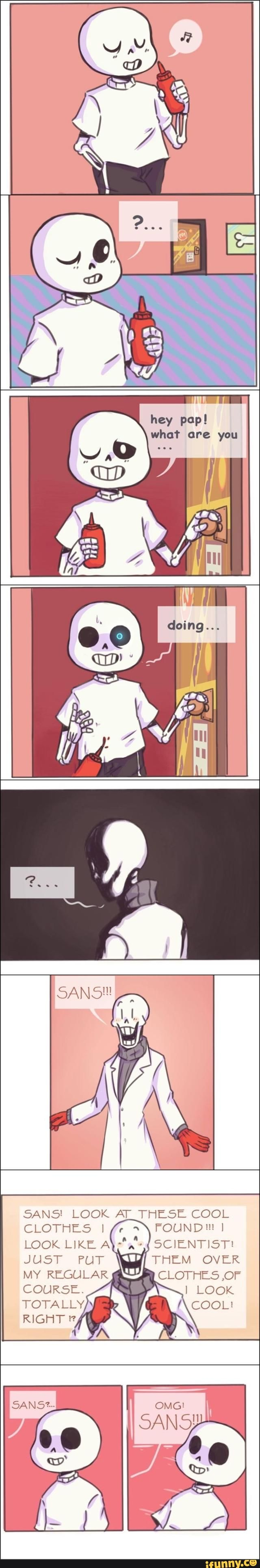 undertale, sans, papyrus wearing Gaster's clothes. OMG, PAPYRUS! Don't go scaring people like that!