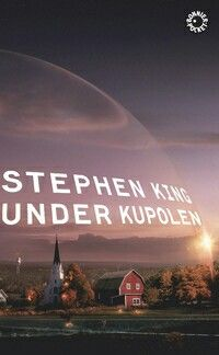 Stephen King: under kupolen