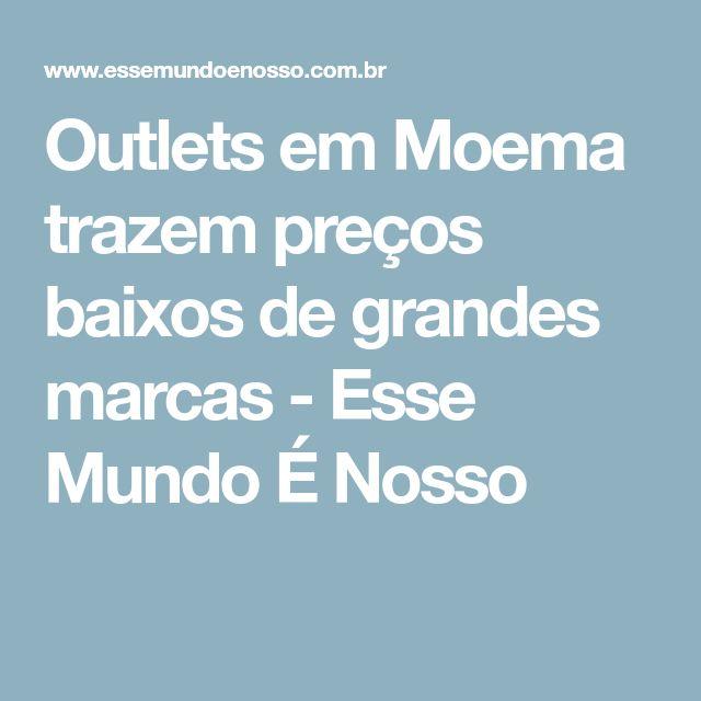 Outlets em Moema trazem preços baixos de grandes marcas - Esse Mundo É Nosso