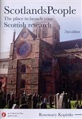 ScotlandsPeople: The Place to Launch Your Scottish Research (2nd edition)