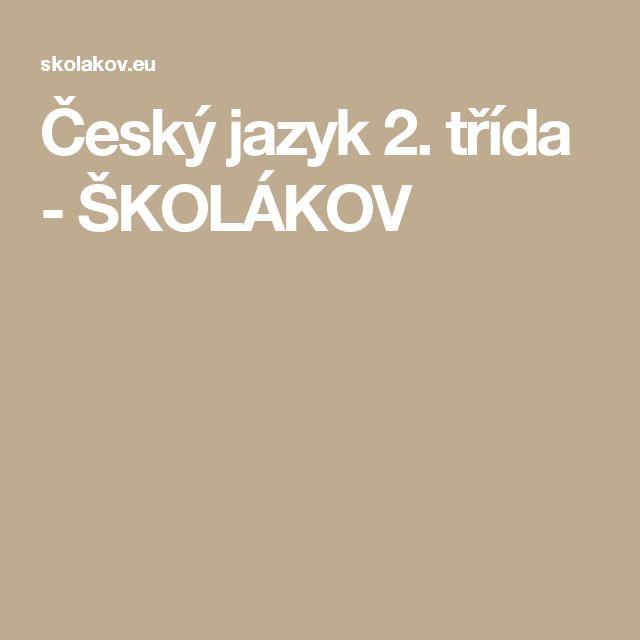 Český jazyk 2. třída - ŠKOLÁKOV
