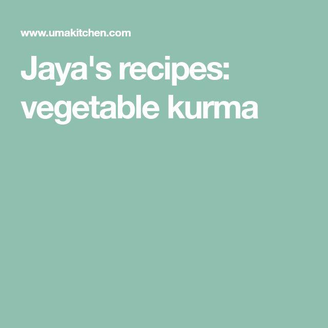 Jaya's recipes: vegetable kurma