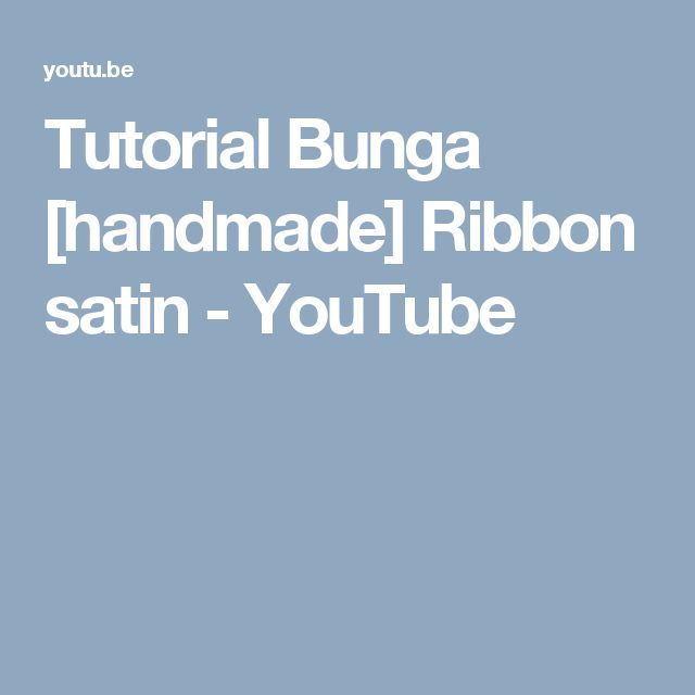 Tutorial Bunga [handmade] Ribbon satin - YouTube