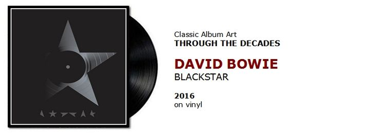 ♫ David Bowie - Blackstar (2016)  Through the Decades #spotify https://www.selected4u.net/caa/studio/decades/davidbowie/blackstar/play.html