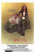 A Different Story (1978). [R] 108 mins. Starring: Meg Foster, Perry King, Valerie Curtin, Peter Donat and Richard Bull