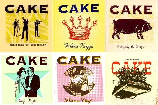 "Cake. Been listening to their stuff lately. Sort of They Might Be Giants with a horns section. Campy and punky at the same time. Thanks to the tv show ""Chuck"" for the sonic intro to this band."