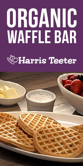 Make fun morning Waffle Bar with the new HT Organics Waffles – in blueberry, flaxseed, multigrain, and homestyle!