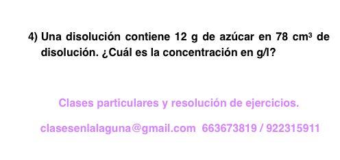 Ejercicio 4 propuesto de Concentración de disoluciones: gramo / litro