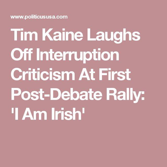 Tim Kaine Laughs Off Interruption Criticism At First Post-Debate Rally: 'I Am Irish'