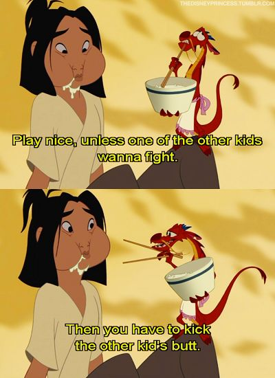 7 best disney images on pinterest disneyland good ideas and a mother mulan but i dont wanna kick the other kids butt dont talk with your mouth full fandeluxe Gallery