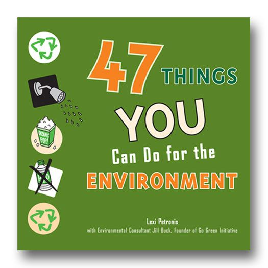 47 Things You Can Do For the Environment by Lexi Petronis explores tons of real things young people can do to make a positive difference in the environment. #environment #ecoconscious