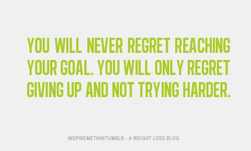 Never give up....: Inspiration, Life, Regret Reaching, Quotes, Weight Loss, No Regrets, Fitness, Motivation, So True