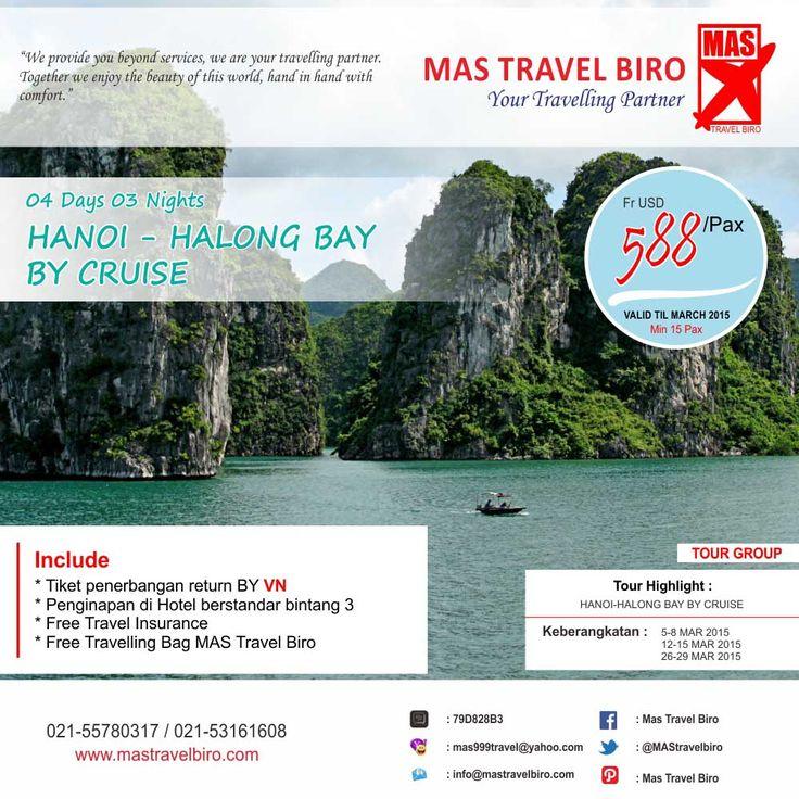 Tour Group Hanoi Halong Bay by Cruise, Include : Tiket Penerbangan, Tour dan Hotel. Info : 021-55780317 / 021-53161608