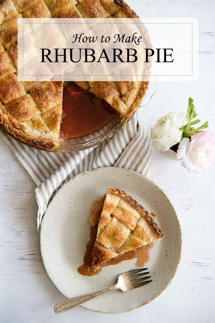 My favorite pie EVER! Recipe for how to make rhubarb pie ...