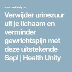 Verwijder urinezuur uit je lichaam en verminder gewrichtspijn met deze uitstekende Sap! | Health Unity