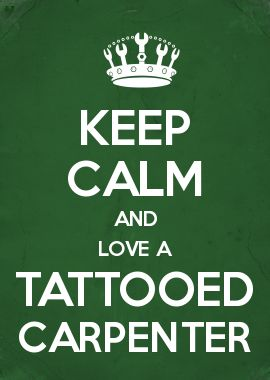 ♥ my tattooed carpenter to the moon and back!