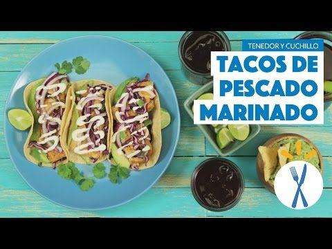 ¿Cómo preparar Tacos de Pescado Marinado? - Cocina Fresca