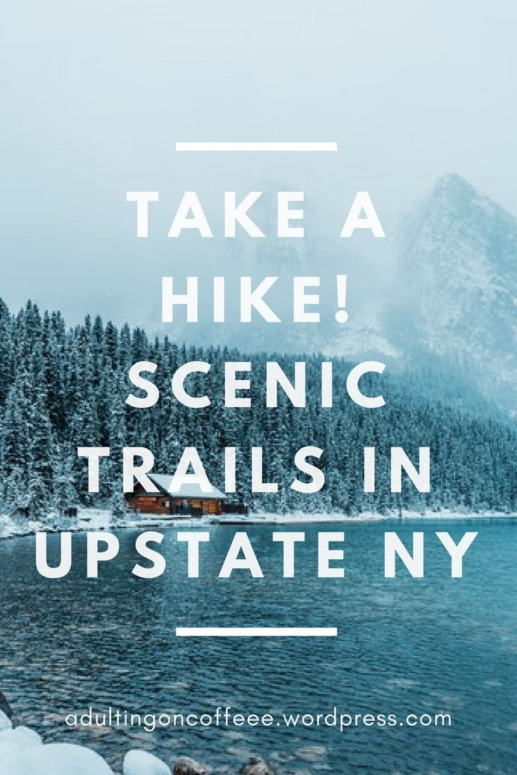 Upstate New York hiking trail suggestions. Travel nature blog. Nature photography
