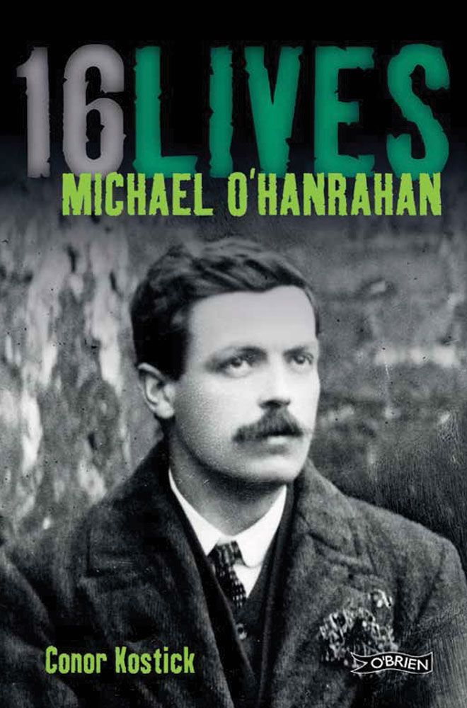 16 Lives Michael O'Hanrahan by Conor Kostick.