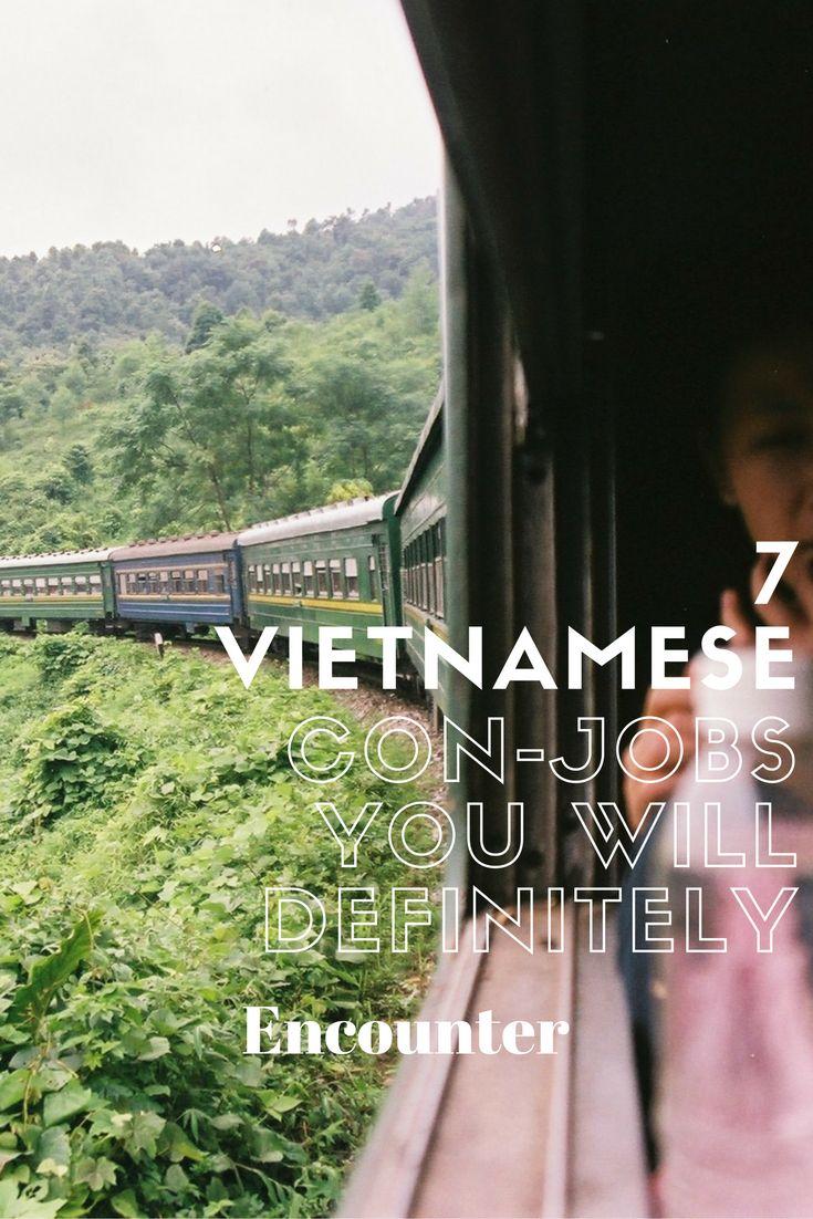 7 Vietnamese Con-Jobs You Will DEFINITELY Encounter