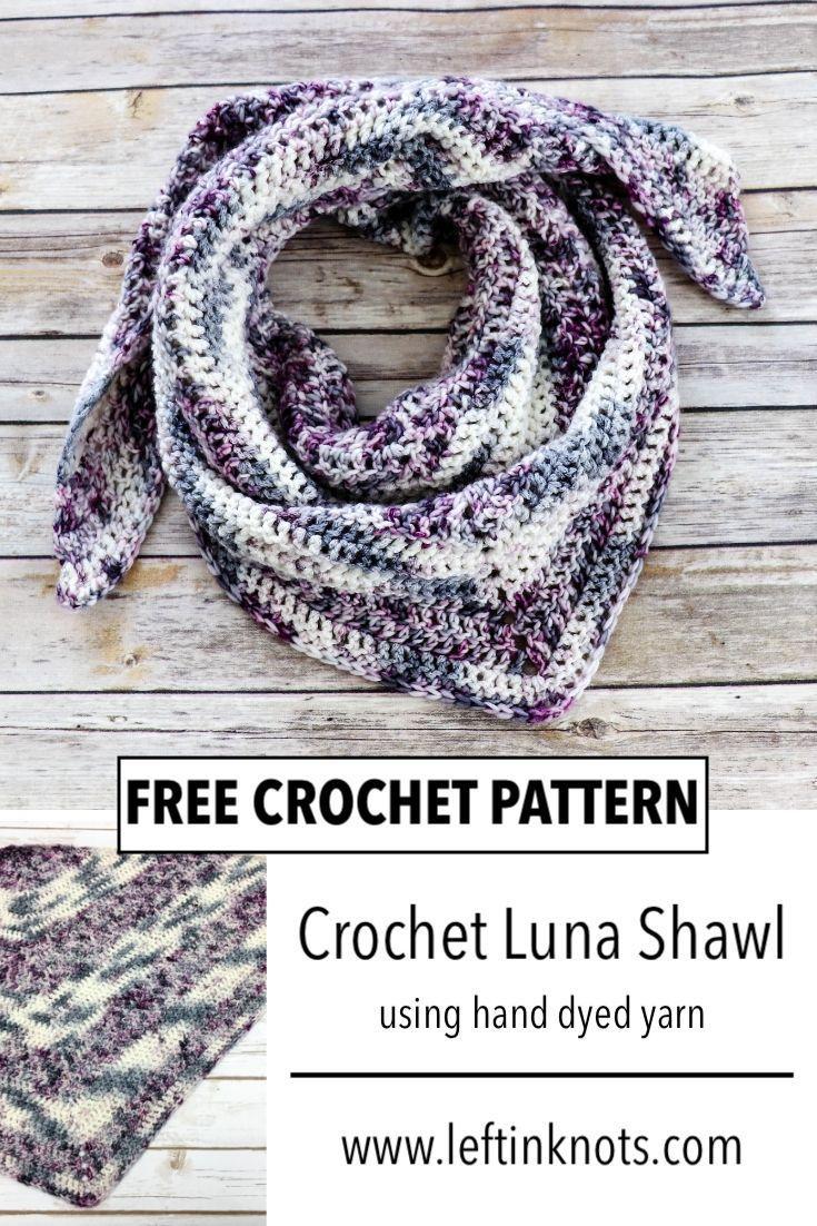 Crochet Luna Shawl Using Hand Dyed Yarn – Free Pattern This easy crochet pattern…