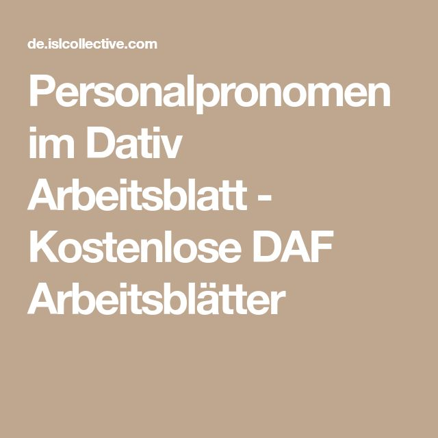 Personalpronomen im Dativ Arbeitsblatt - Kostenlose DAF Arbeitsblätter