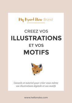Creer illustrations et motifs Tutoriel