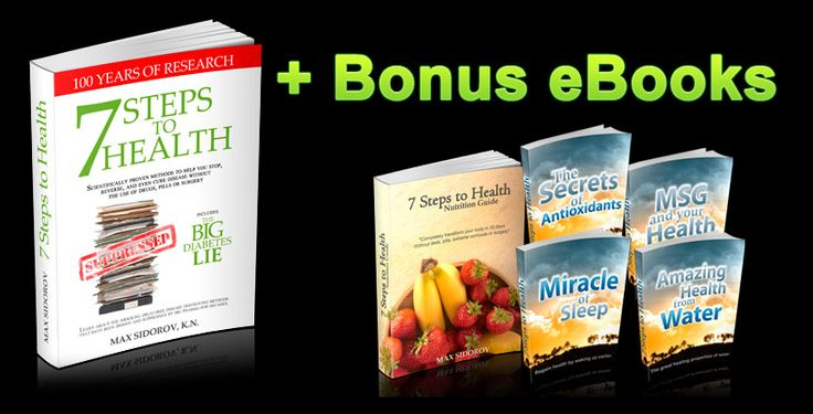 Get the Bonus eBooks along with the main package of 7 Steps to Health and the Big Diabetes Lie.