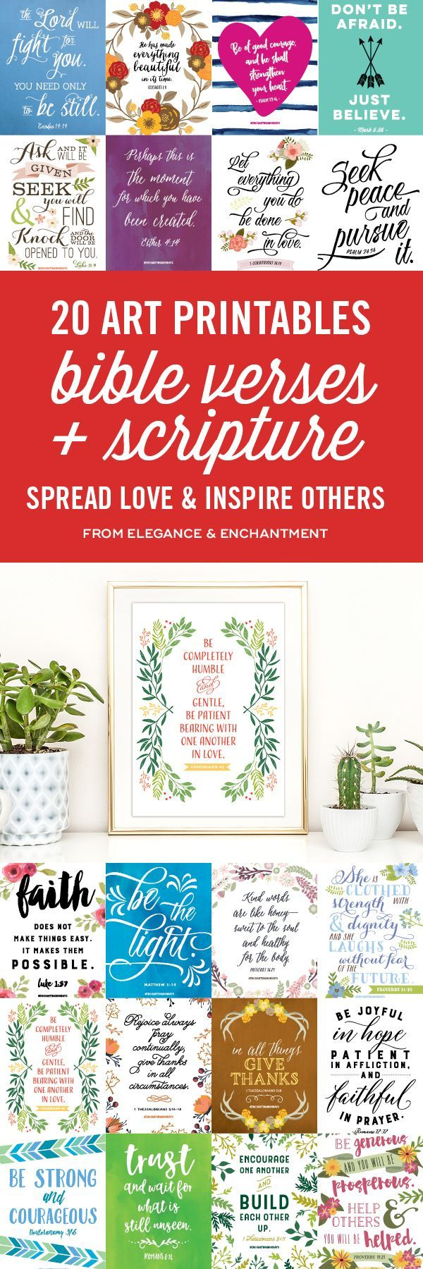 Strengthen your faith and inspire others to do the same. Print one of these 20 bible verse + scripture art prints or choose from over 160 art printables from the Enchanting Mondays Library. This post includes two free downloads! When you inspire somebody else, they will be motivated to do the same for others, making these the gifts that keep giving. // From Elegance & Enchantment.