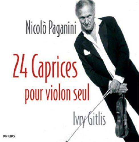 Ivry Gitlis - Paganini : 24 Caprices Pour Violon Seul