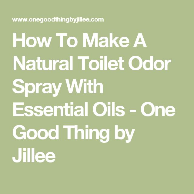 how to make a natural toilet odor spray with essential oils one good. Black Bedroom Furniture Sets. Home Design Ideas