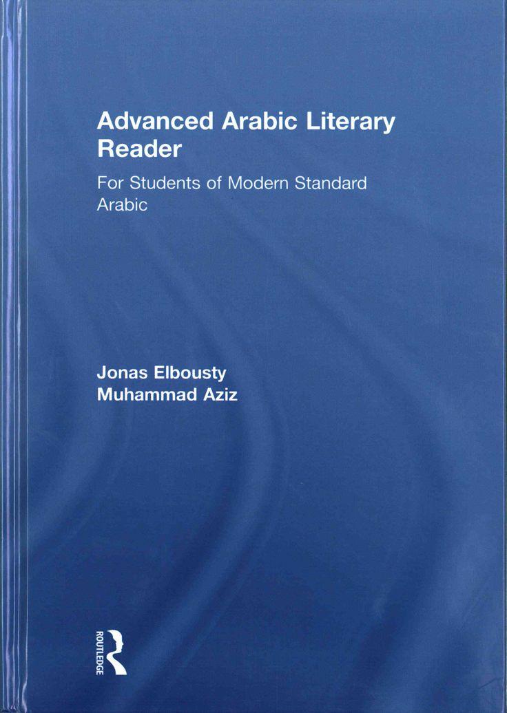 Advanced Arabic Literary Reader: For Students of Modern Standard Arabic