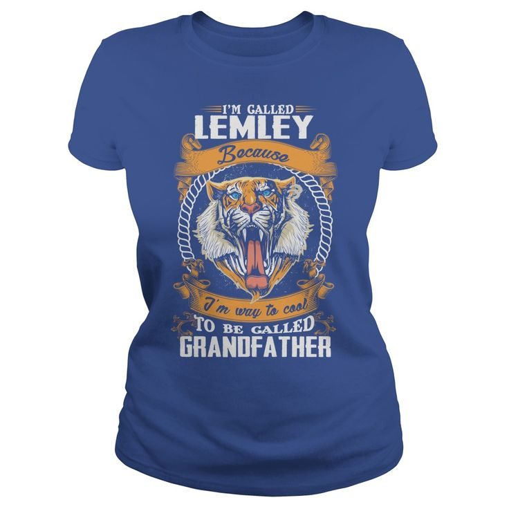 If you are a LEMLEY, then this shirt is for you! Whether you were born into it, or were lucky enough to marry in, show your pride by getting this shirt today. Makes a perfect gift! #gift #ideas #Popular #Everything #Videos #Shop #Animals #pets #Architecture #Art #Cars #motorcycles #Celebrities #DIY #crafts #Design #Education #Entertainment #Food #drink #Gardening #Geek #Hair #beauty #Health #fitness #History #Holidays #events #Home decor #Humor #Illustrations #posters #Kids #parenting #Men…
