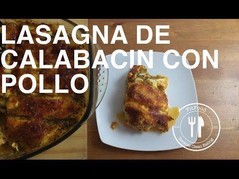 Lasagna de Calabacin y Pollo | Recetas Clean Eating | FitFood - YouTube Ingredientes:  - 5 Calabacines - 1 kl de Pollo - Cebolla - Sal - Oregano - Albahaca - Ajos - Quesos: Gouda, maasdam y Parmesano - Salsa de Tomate 750 gr