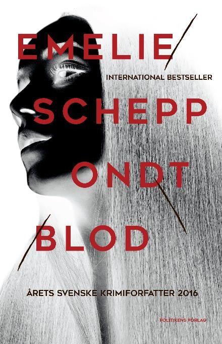 Ondt blod (nr. 3) af Emelie Schepp (E-bog) - køb hos Saxo