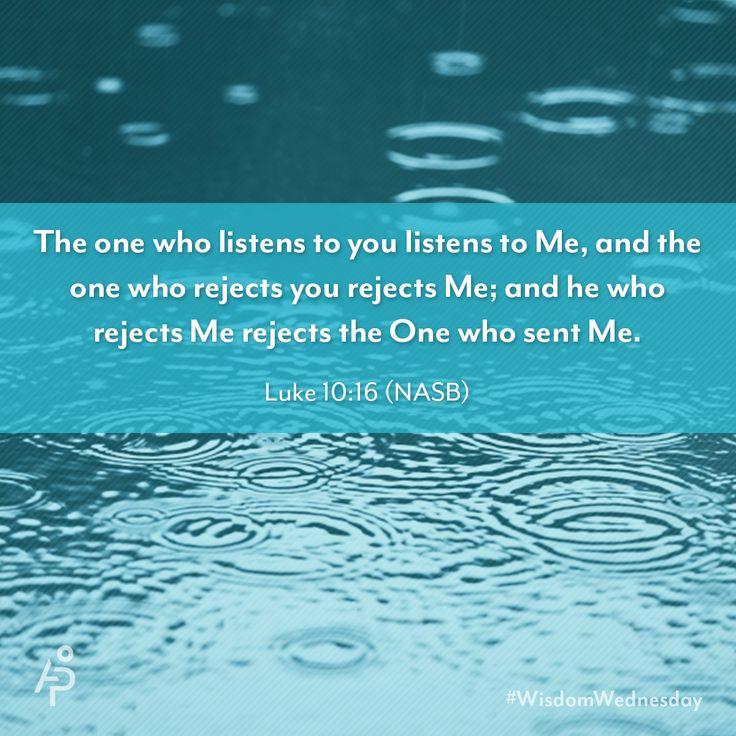 Luke 10:16  #BibleVerses #inspiration #scripture