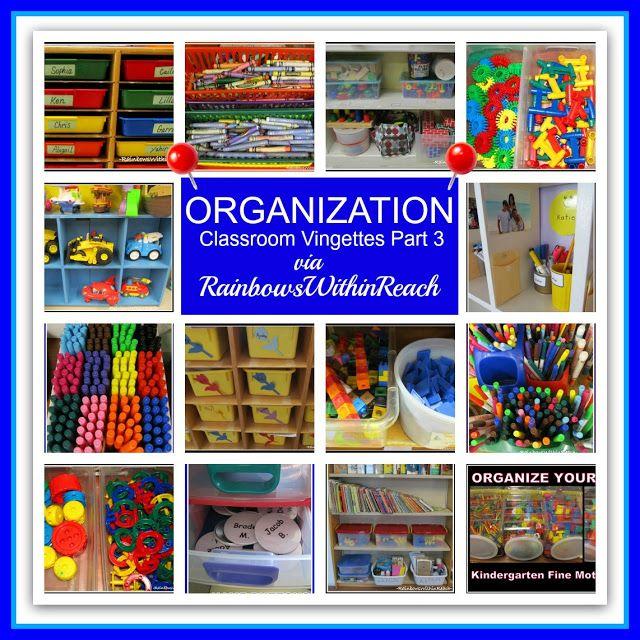 Classroom Organization Vignettes (RoundUP via RainbowsWIthinReach)