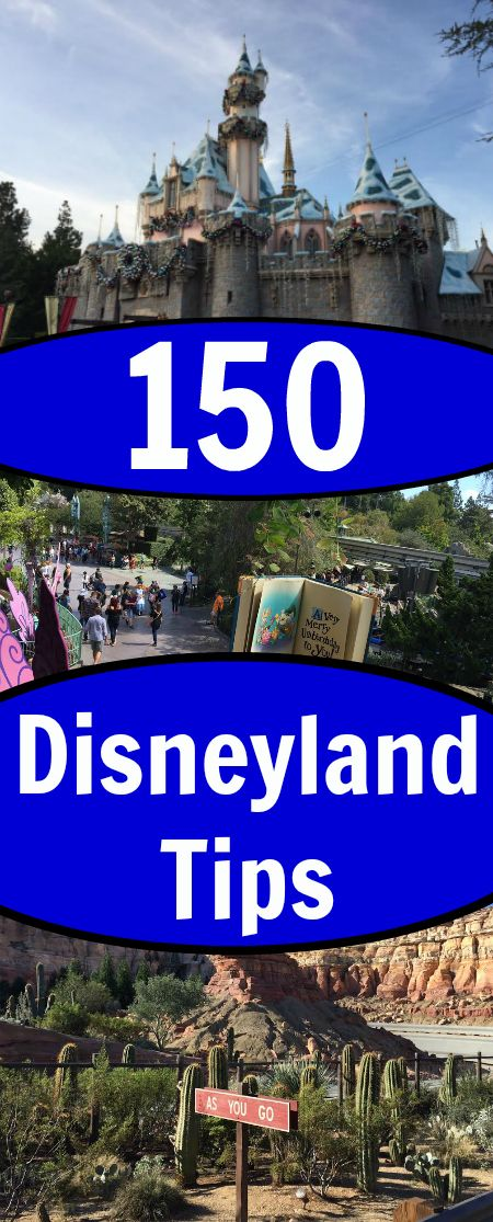 150 Disneyland Tips to Help You Save Money and Experience More | Disney Dose